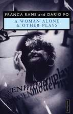 Woman Alone & Other Plays:  One
