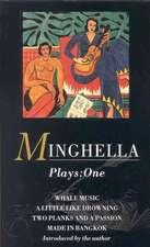 Minghella:  Plays One