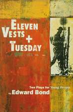 Eleven Vests' & 'Tuesday'