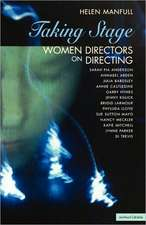 Taking Stage: Women Directors on Directing