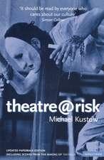 Theatre@risk