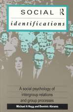 Social Identifications:  A Social Psychology of Intergroup Relations and Group Processes