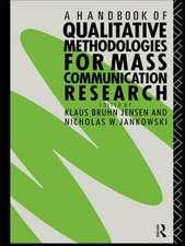 A Handbook of Qualitative Methodology for Mass Communication Research