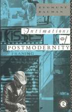 Intimations of Postmodernity