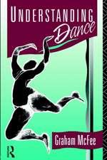 Understanding Dance:  Anthropological Constructions