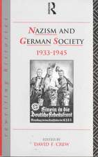 Nazism and German Society, 1933-1945