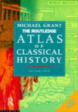 Grant, M: The Routledge Atlas of Classical History