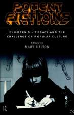 Potent Fictions:  Children's Literacy and the Challenge of Popular Culture