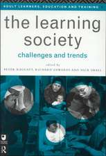 The Learning Society:  Challenges and Trends
