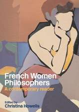 French Women Philosophers:  Subjectivity, Identity, Alterity