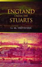 England Under the Stuarts:  Reissued Edition