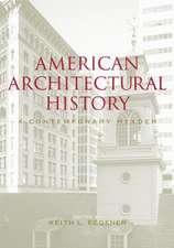 American Architectural History:  A Contemporary Reader