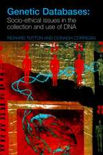 Genetic Databases:  Socio-Ethical Issues in the Collection and Use of DNA