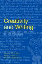 Creativity & Writing:  Developing Voice and Verve in the Classroom