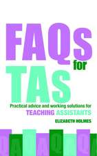 FAQs for TAs:  Practical Advice and Working Solutions for Teaching Assistants