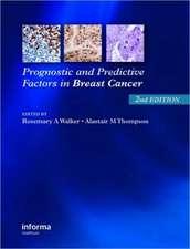Prognostic and Predictive Factors in Breast Cancer