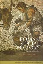 Roman Social History