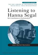 Listening to Hanna Segal:  Udms 2007 Annual