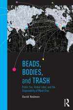 Beads, Bodies, and Trash