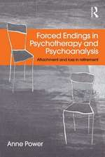 Forced Endings in Psychotherapy and Psychoanalysis