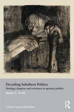 Decoding Subaltern Politics