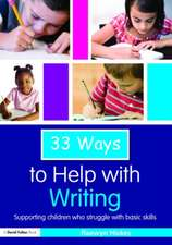 33 Ways to Help with Writing:  Supporting Children Who Struggle with Basic Skills