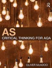 As Critical Thinking for Aqa:  Fourth Edition