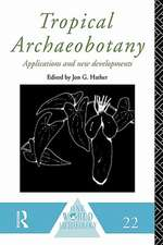 Tropical Archaeobotany:  Applications and New Developments