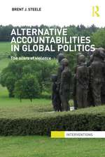 Alternative Accountabilities in Global Politics:  The Scars of Violence