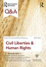 Q&A Civil Liberties & Human Rights 2013-2014:  Case Studies and Exercises, Second Edition