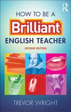 How to Be a Brilliant English Teacher:  Adopting and Adapting Western Influences