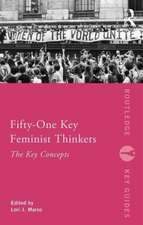 Fifty-One Key Feminist Thinkers