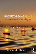 Understanding Peace:  A Comprehensive Introduction