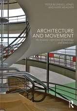 Architecture and Movement