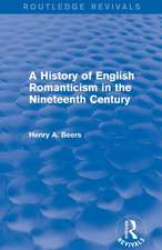 A History of English Romanticism in the Nineteenth Century (Routledge Revivals):  Monitoring Differences and Emerging Identities