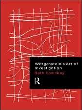Wittgenstein's Art of Investigation