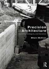 Precision in Architectural Production
