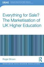 Everything for Sale? the Marketisation of UK Higher Education:  Preparing School Administrators for a Digital Age