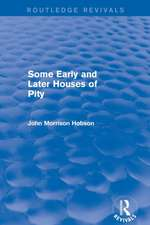 Some Early and Later Houses of Pity (Routledge Revivals):  Nature, Causes and Consequences