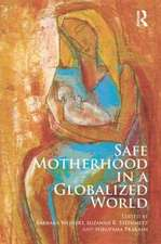 Safe Motherhood in a Globalized World