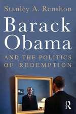 Barack Obama and the Politics of Redemption