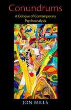 Conundrums:  A Critique of Contemporary Psychoanalysis