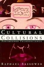Cultural Collisions