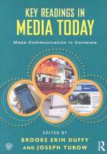 Key Readings in Media Today