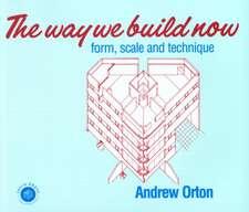 The Way We Build Now