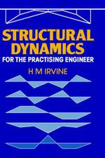 Structural Dynamics for the Practising Engineer