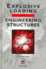 Explosive Loading of Engineering Structures:  Published for the Institution of Mining and Metallurgy