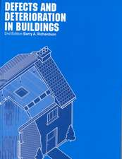 Defects and Deterioration in Buildings:  A Practical Guide to the Science and Technology of Material Failure