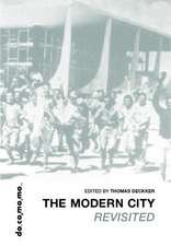The Modern City Revisited