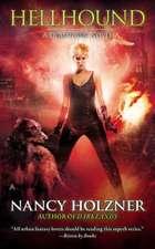 Hellhound: A Deadtown Novel